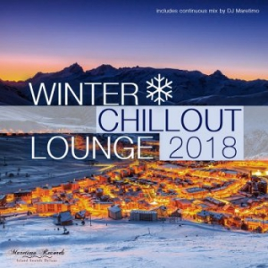 VA - Winter Chillout Lounge 2018: Smooth Lounge Sounds For The Cold Season