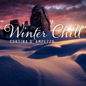 VA - Winter Chill: Cortina D' Ampezzo