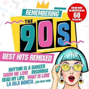 VA - Remembering the 90s: Best Hits Remixed