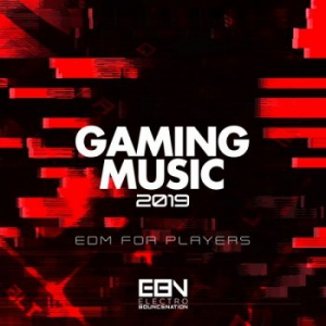 VA - Gaming Music 2019: EDM For Players
