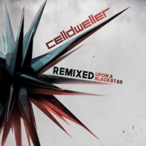 Celldweller - Remixed Upon A Blackstar