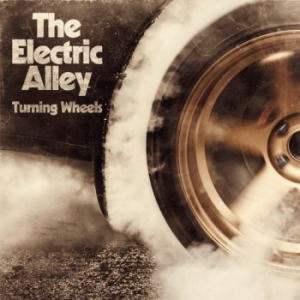 The Electric Alley - Turning Wheels