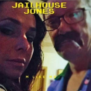 M Like Me - Jailhouse Jones