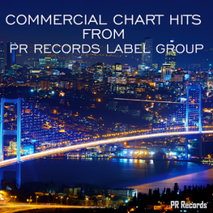 VA - Commercial Chart Hits From PR Records Label Group