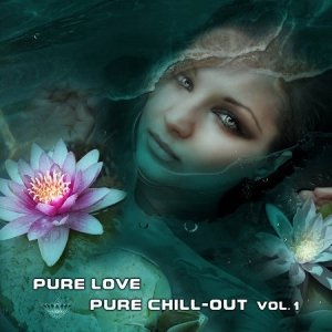 Argus - Pure Love / Pure Chill-out Vol.1