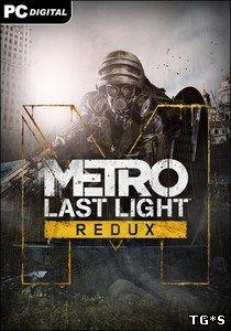 Metro: Last Light - Redux [Update 5]