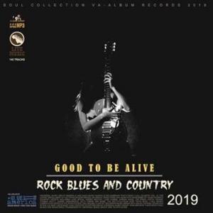 VA - Good To Be Alive