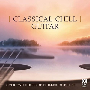 VA - Classical Chill Guitar