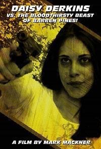 Дейзи Дёркинс против кровожадного монстра из Баррэн Пайнс
