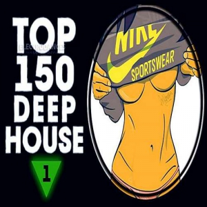 VA - Top 150 Deep House Tracks Vol.1