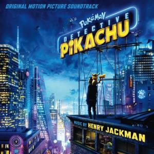 Pokemon: Detective Pikachu / Покемон. Детектив Пикачу (Original Motion Picture Soundtrack)