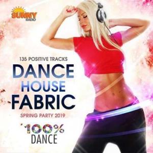 VA - Dance House Fabric