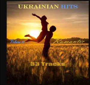 VA - Ukrainian Hits - 33 Tracks (Volume 10) (Romantic)