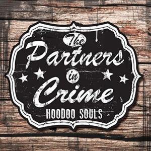 The Partners In Crime - Hoodoo Souls