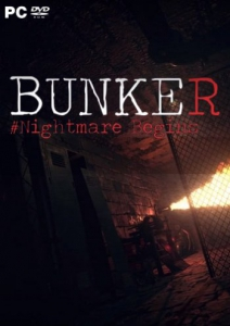 Bunker - Nightmare Begins