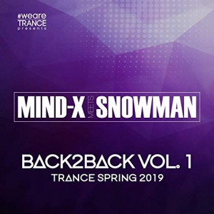 VA - Back2Back Vol 1, Trance Spring Compiled by Mind-X Meets Snowman