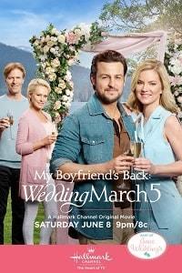 Свадебный марш 5: Мой парень вернулся