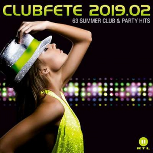 VA - Clubfete 2019.2 (63 Summer Club & Party Hits)