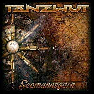 Tanzwut - Seemannsgarn