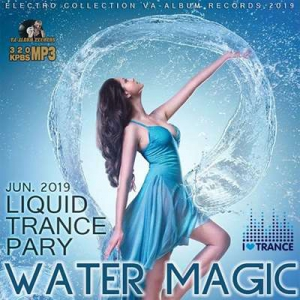 VA - Water Magic: Liquid Trance Party