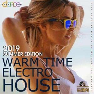 VA - Warm Time Electro House