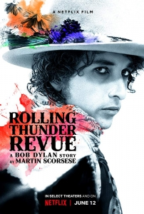 Rolling Thunder Revue: История Боба Дилана Мартина Скорсезе