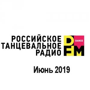 VA - Radio DFM Top D-Chart Июнь 2019