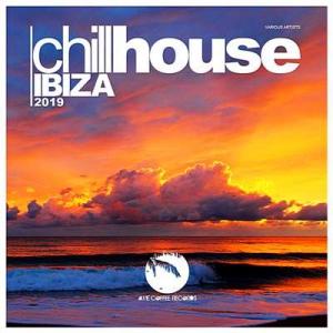 VA - Chill House Ibiza 2019