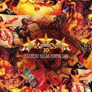 Zucchero - Oro Incenso & Birra 30th Anniversary Edition