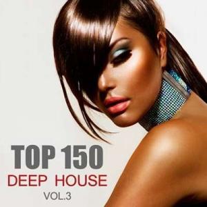 VA - Top 150 Deep House Tracks Vol.3