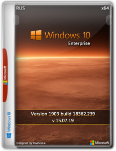 Windows 10 Enterprise 1903 18362.239 x64 Rus by OneSmiLe (15.07.2019)