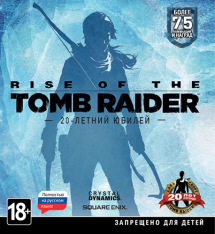 Rise of the Tomb Raider: 20 Year Celebration [v 1.0.767.2]
