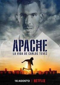 Апач: жизнь Карлоса Тевеса
