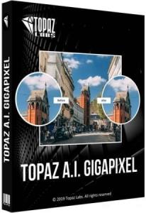 Topaz A.I. Gigapixel 5.1.6 RePack (& Portable) by elchupacabra [En]