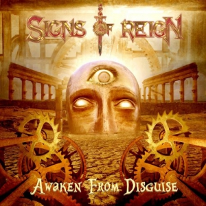 Signs Of Reign - Awaken From Disguise