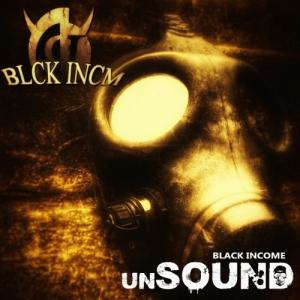 Black Income - Unsound