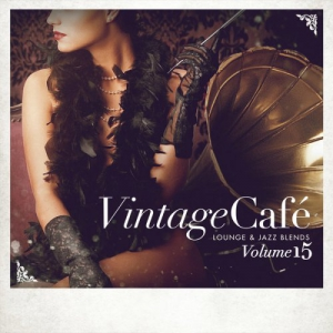 VA - Vintage Cafe Lounge and Jazz Blends (Special Selection) Vol.15