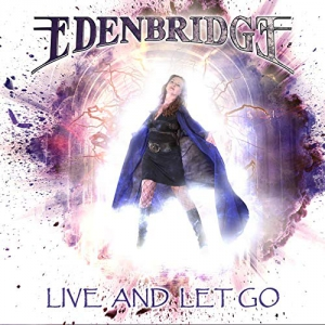 Edenbridge - Live And Let Go