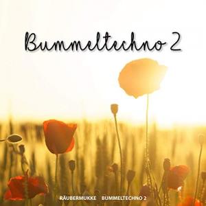 Raubermukke - Bummeltechno 2