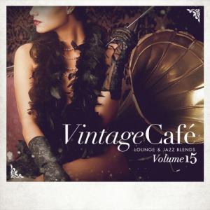 VA - Vintage Cafe. Lounge & Jazz Blends Vol. 15