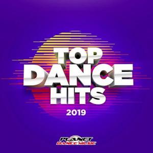 VA - Top Dance Hits 2019 [Planet Dance Music]