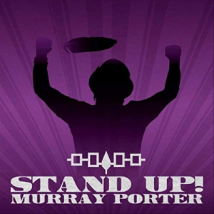 Murray Porter - Stand Up!