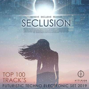 VA - Seclusion: Techno Electronic Party