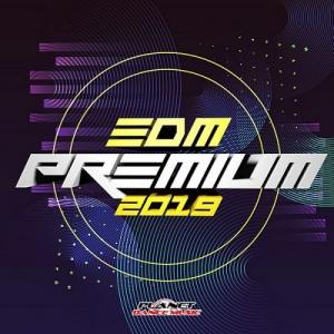 VA - EDM Premium 2019 [Planet Dance Music]
