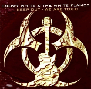 Snowy White & The White Flames - Keep Out [We Are Toxic]