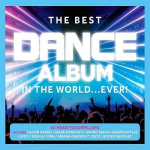 VA - The Best Dance Album - In The World... Ever! [3CD]