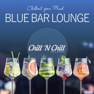 VA - Blue Bar Lounge [Chillout Your Mind]