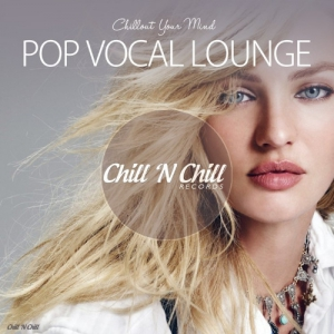 VA - Pop Vocal Lounge [Chillout Your Mind]