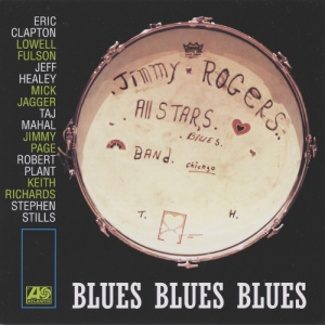 The Jimmy Rogers All-Stars - Blues Blues Blues