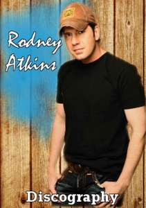 Rodney Atkins - Discography
